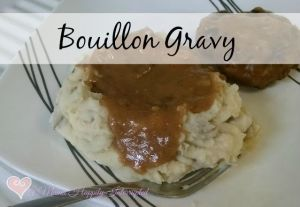 Bouillon Gravy