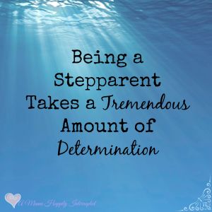 The Woes of a Stepparent